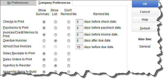 QuickBooks comes with default settings for Reminders, but you can enter your own Preferences here.