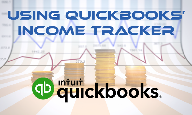 Using QuickBooks' Income Tracker