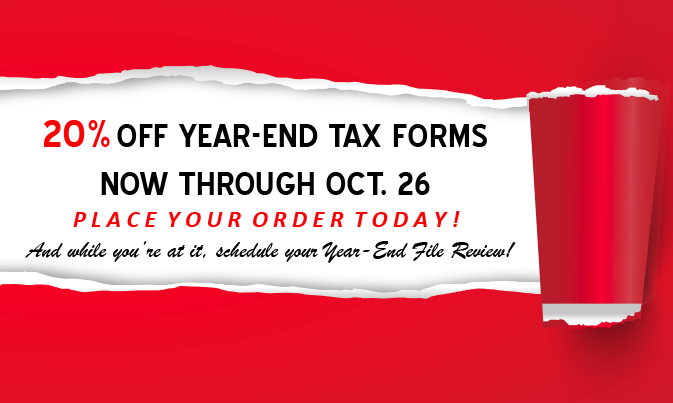 20% Off Year-End Tax Forms…and While You're At It, Schedule Your Year-End File Review!