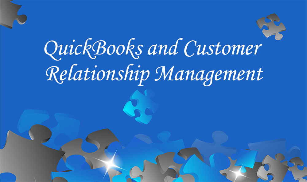QuckBooks And Customer Relationship Management