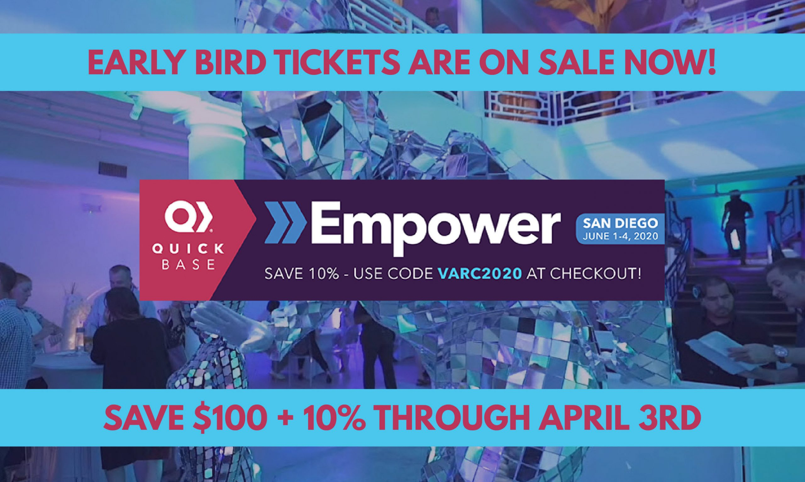 Quick Base Empower 2020 Early Bird Tickets Sale!