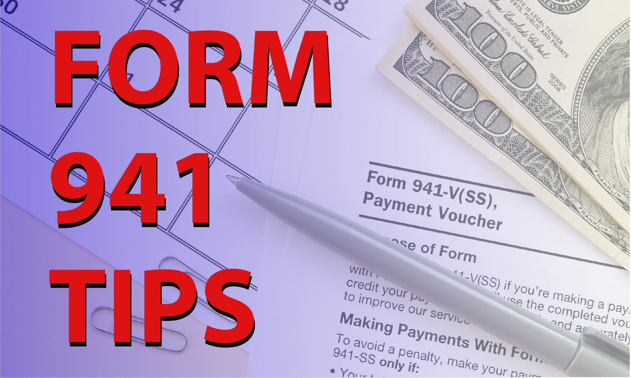 Form 941 Tips