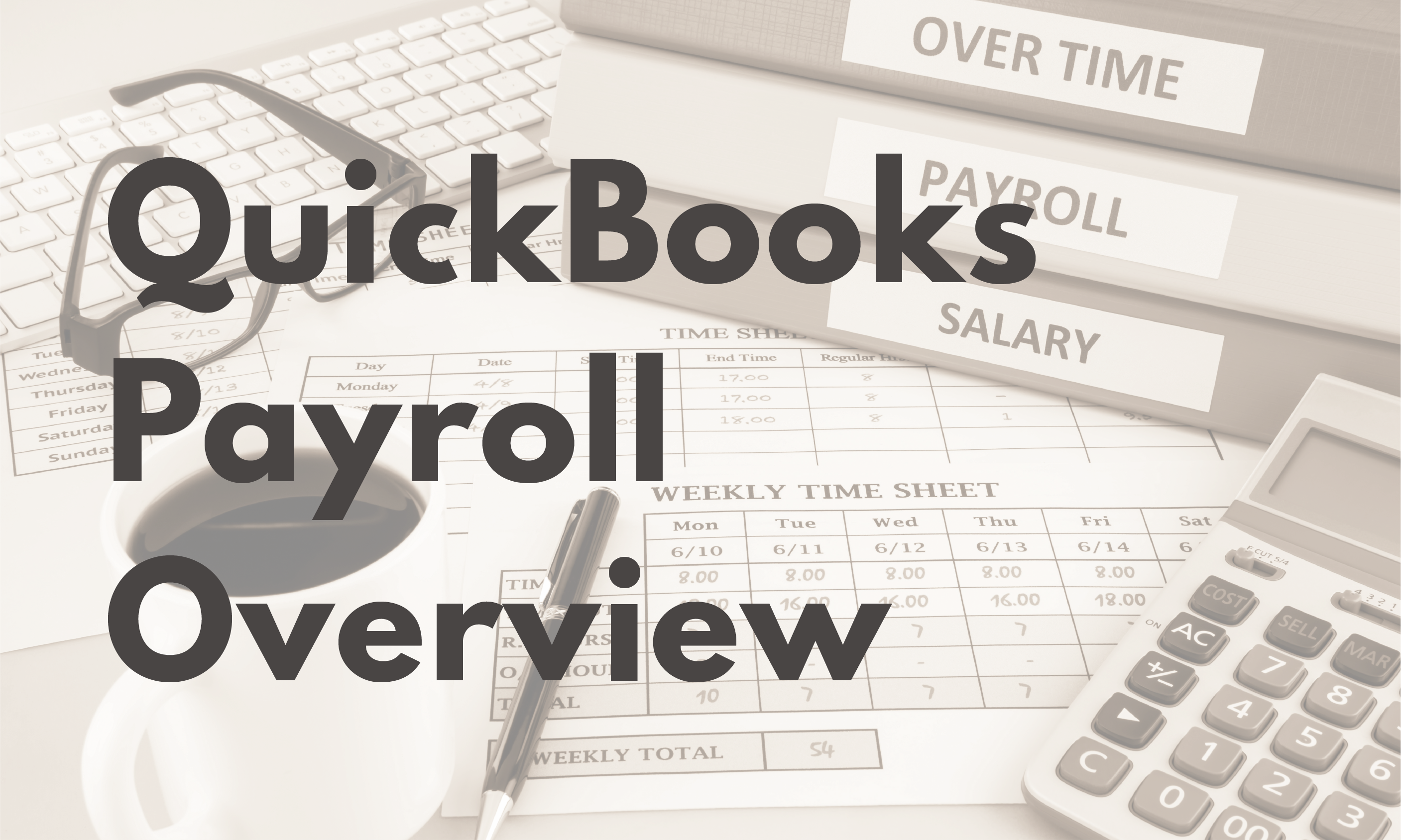 QuickBooks Payroll Overview