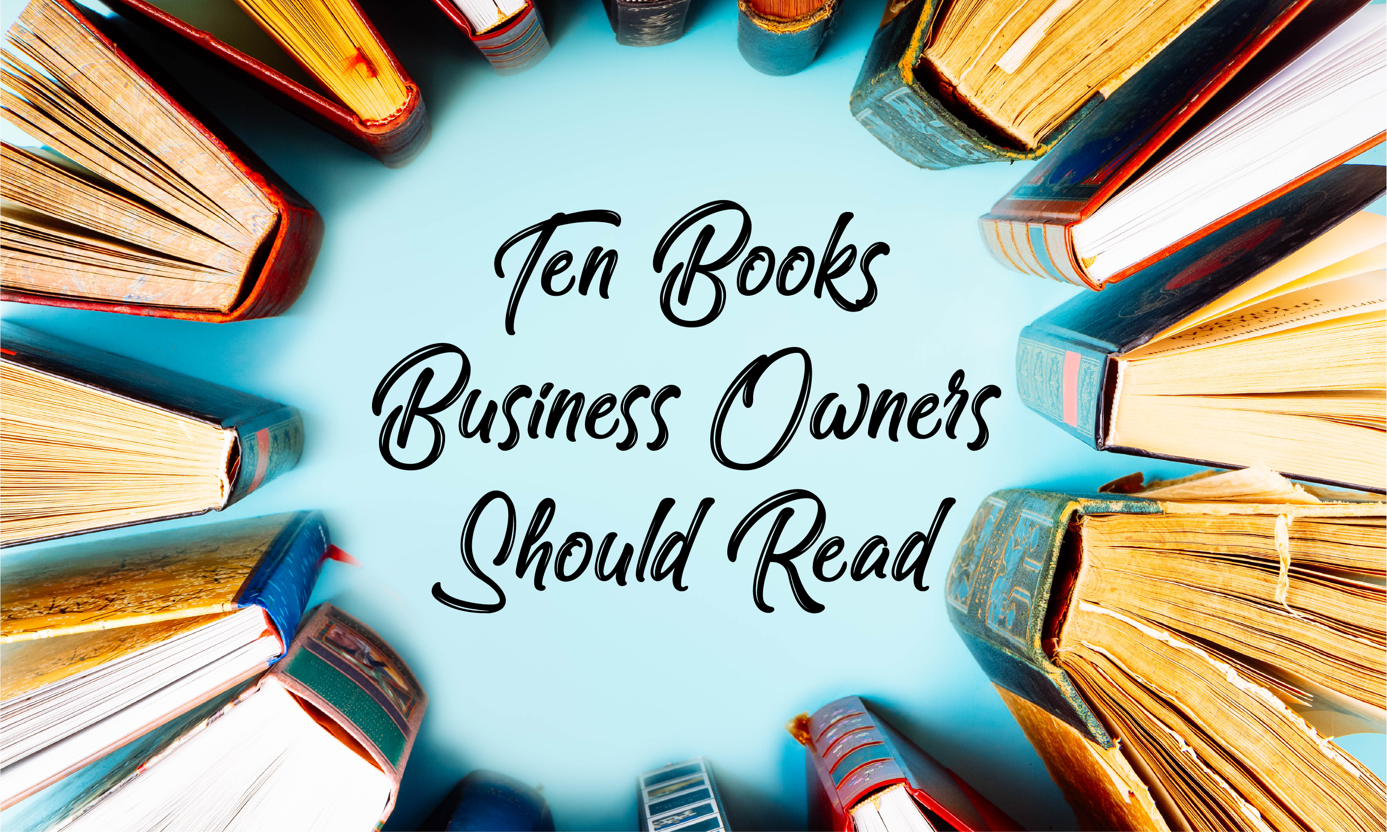 Ten Books Business Owners Should Read