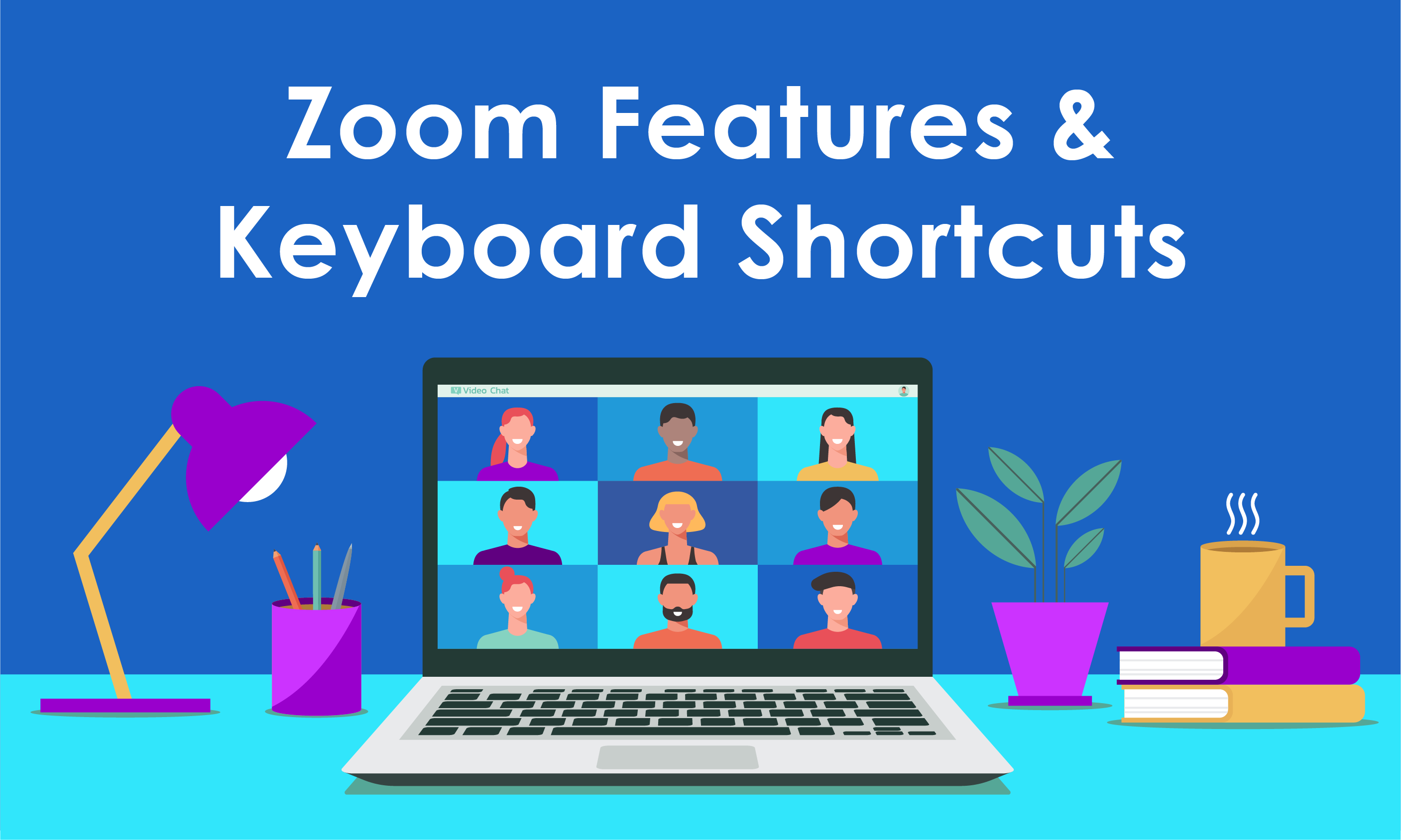 Zoom Features And Keyboard Shortcuts