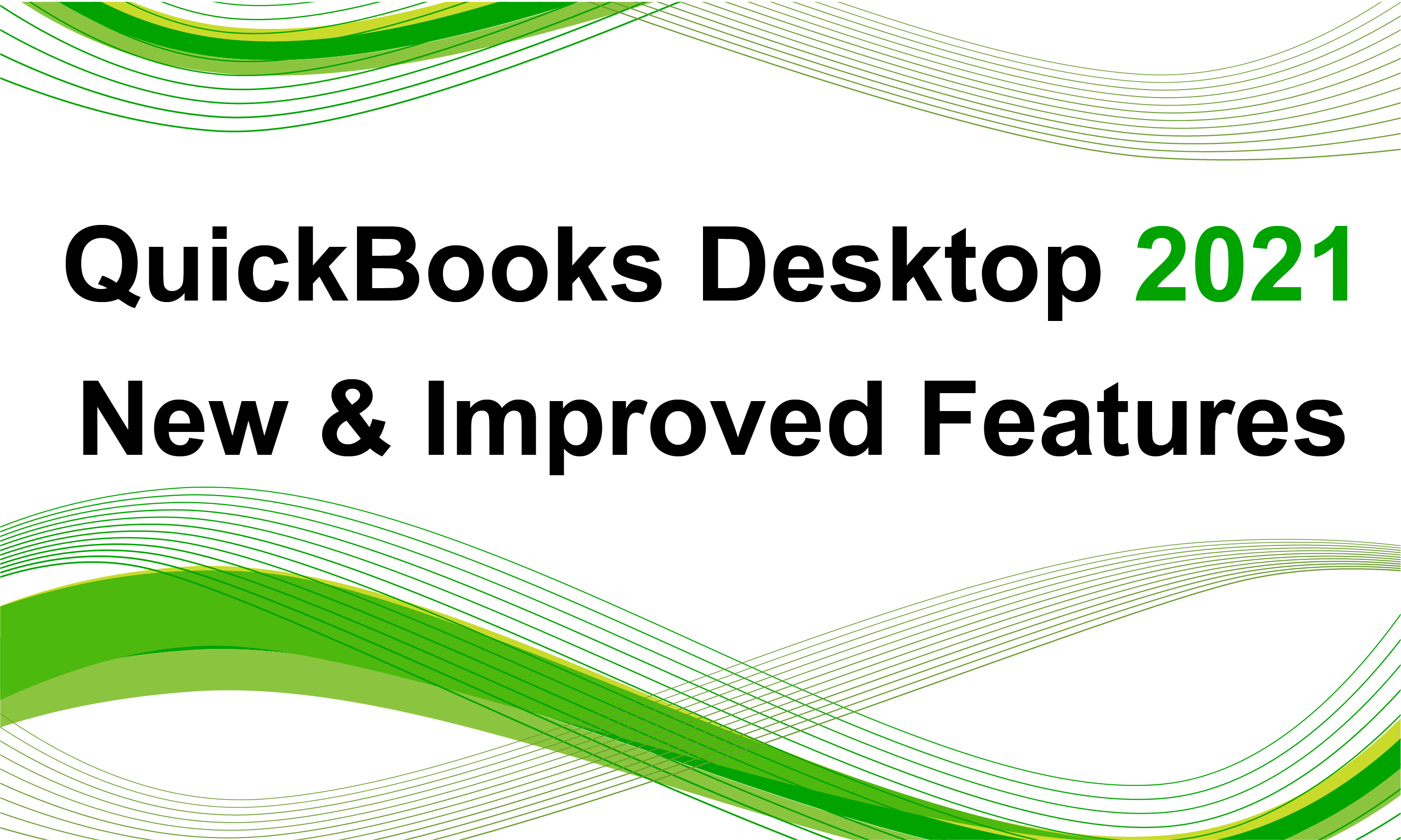 QuickBooks Desktop 2021 New Features